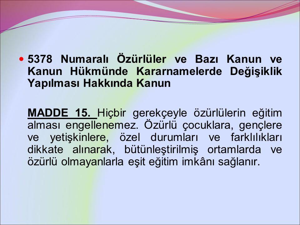 573 Numaralı Özel Eğitim Hakkında Kanun Hükmünde Kararname MADDE 12.