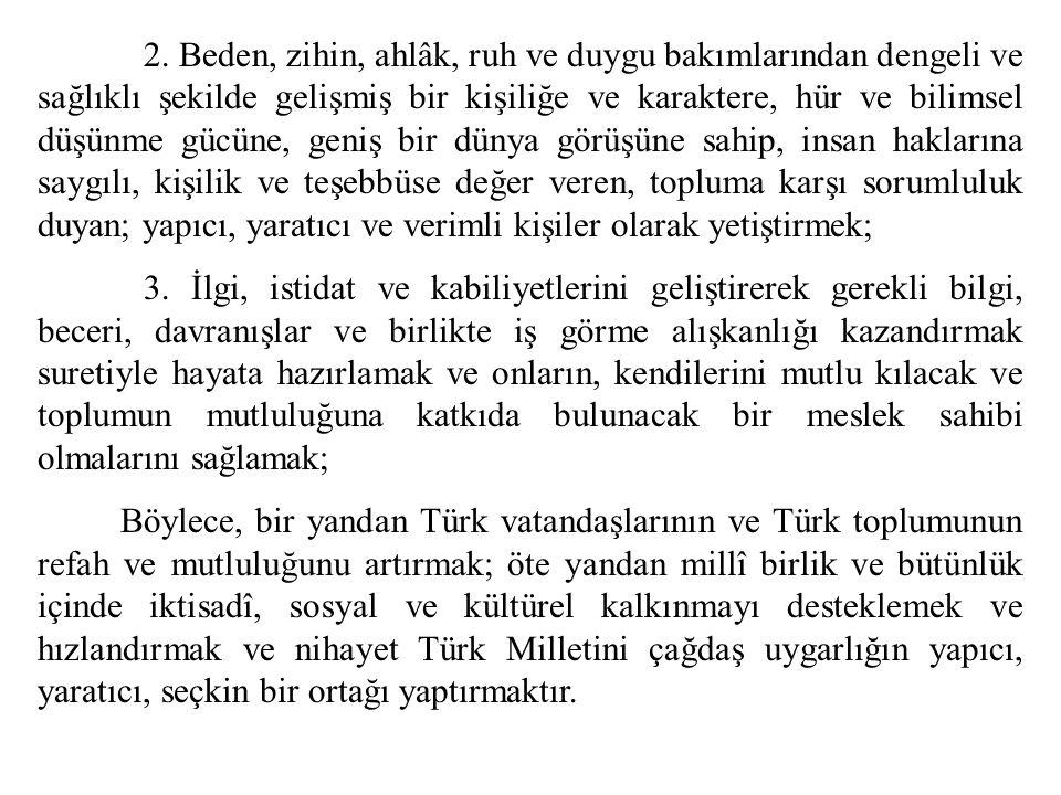 1. TÜRK MİLLİ EĞİTİM SİSTEMİNİ DÜZENLEYEN GENEL ESASLAR 1.1.