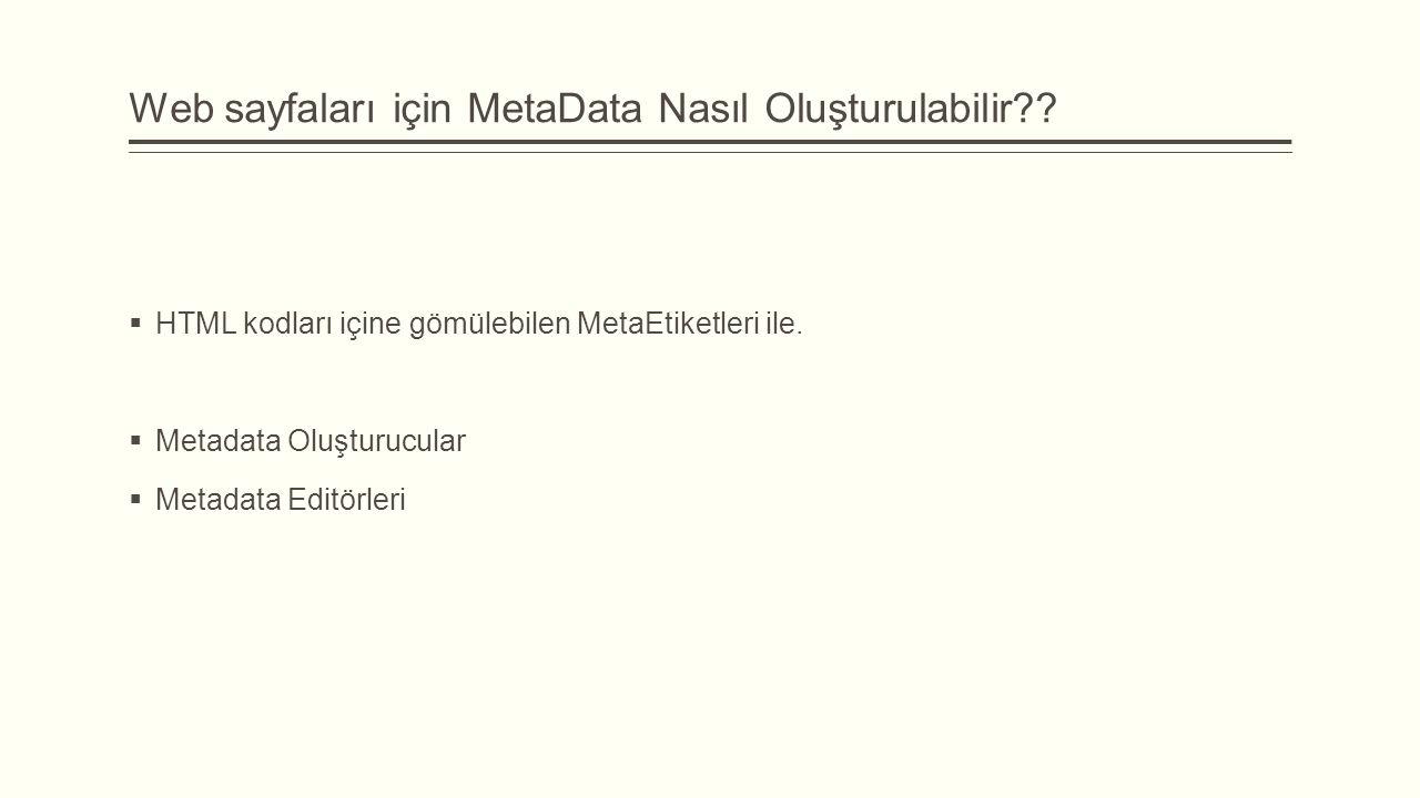 Web sayfaları için MetaData Nasıl Oluşturulabilir?.