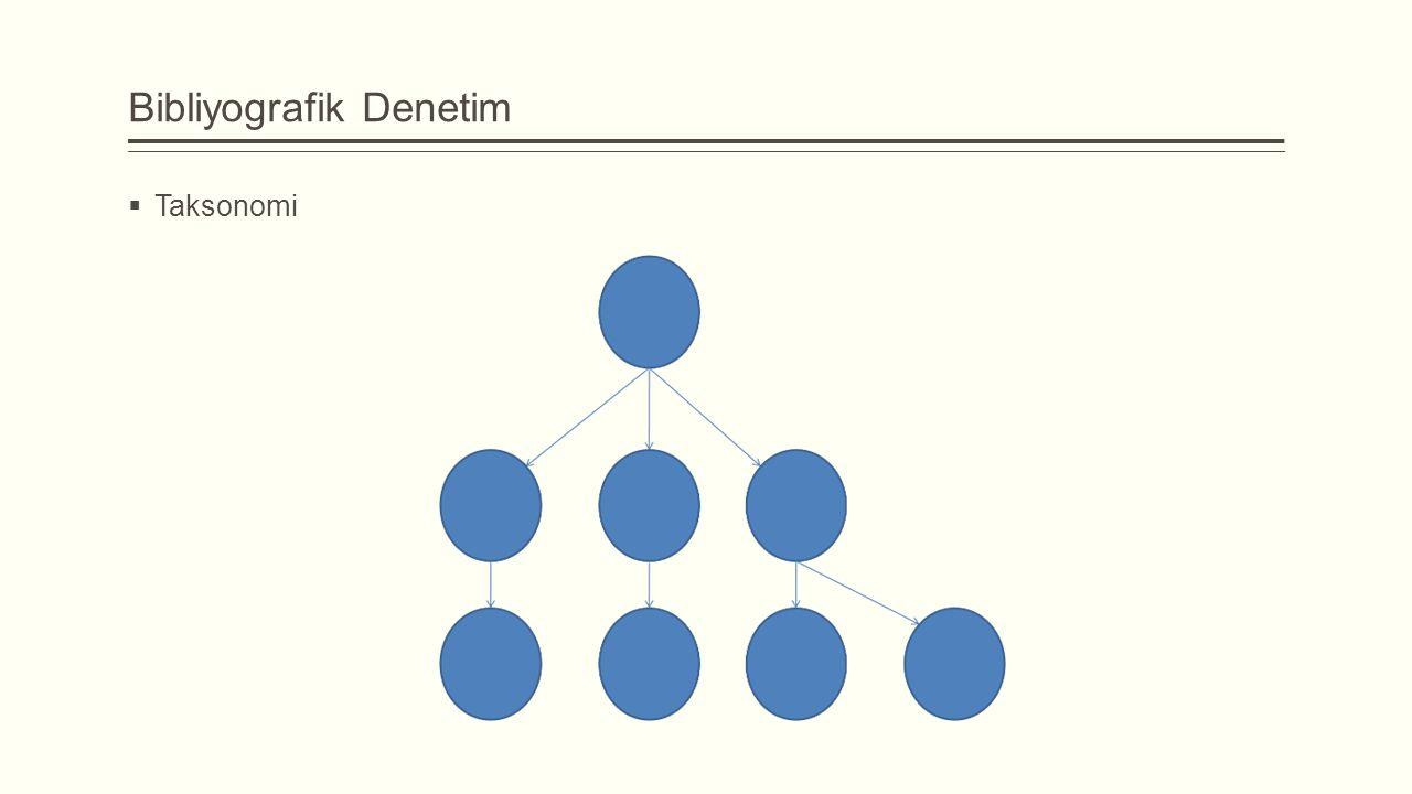 Bibliyografik Denetim  Taksonomi
