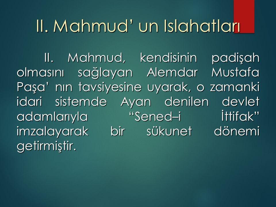 II. Mahmud' un Islahatları II.