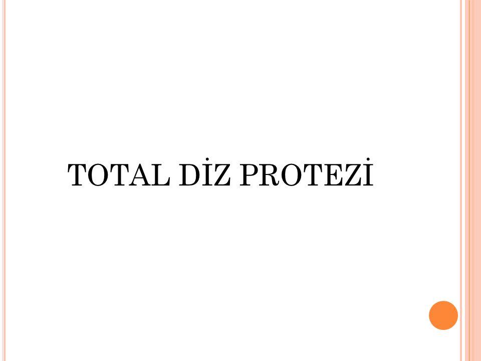 TOTAL DİZ PROTEZİ
