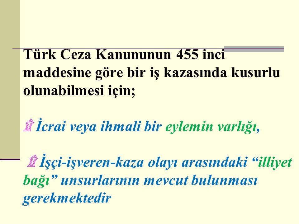 Türk Ceza Kanununun 455. ve 459.