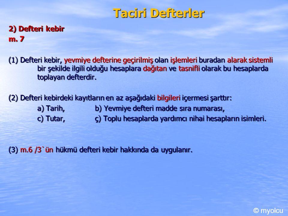 Taciri Defterler 2) Defteri kebir m.7 m.