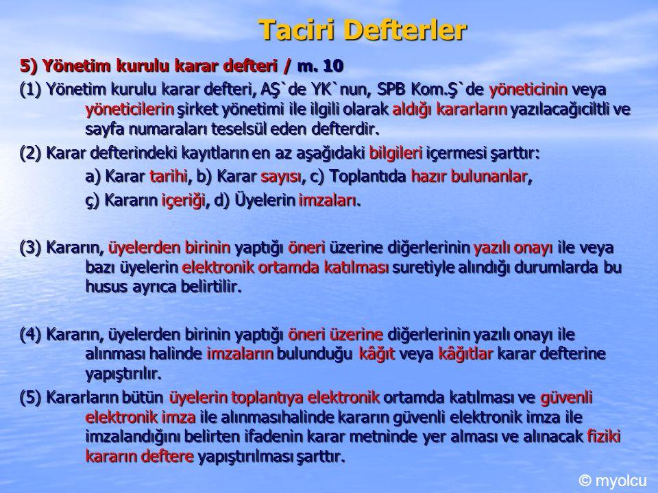 Taciri Defterler 5) Yönetim kurulu karar defteri / m.