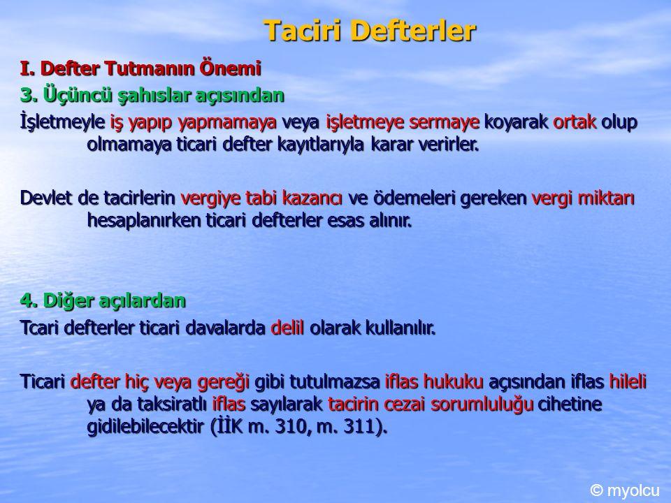 Taciri Defterler I. Defter Tutmanın Önemi 3.
