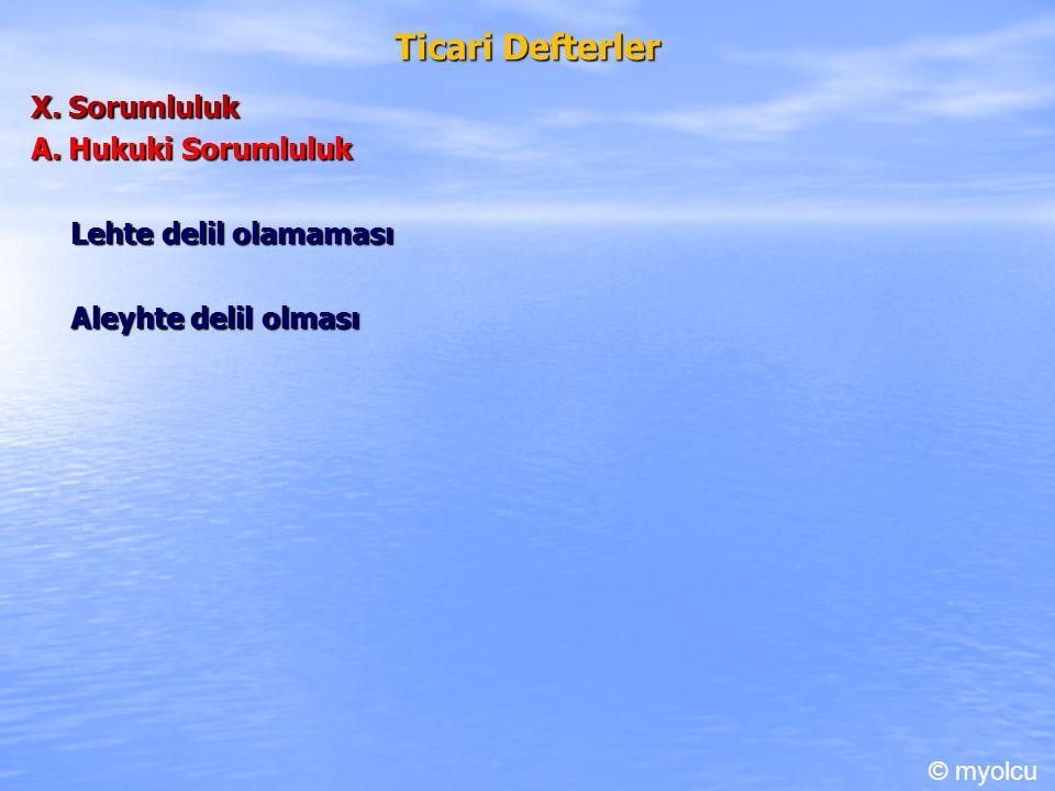 Ticari Defterler X. Sorumluluk A.