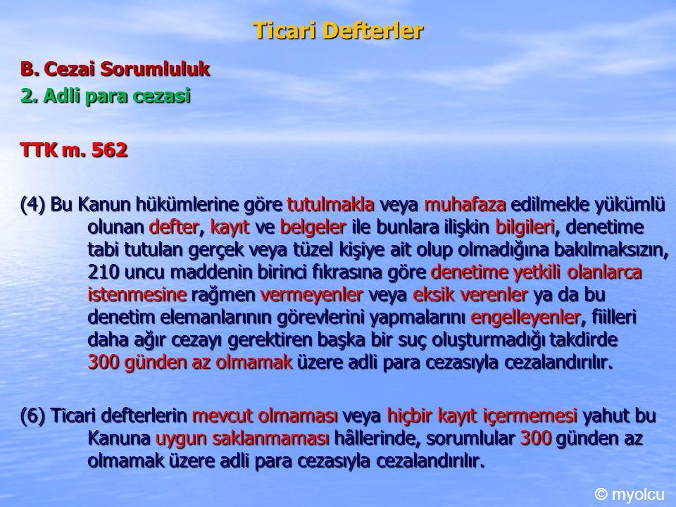 Ticari Defterler B. Cezai Sorumluluk 2. Adli para cezasi TTK m.