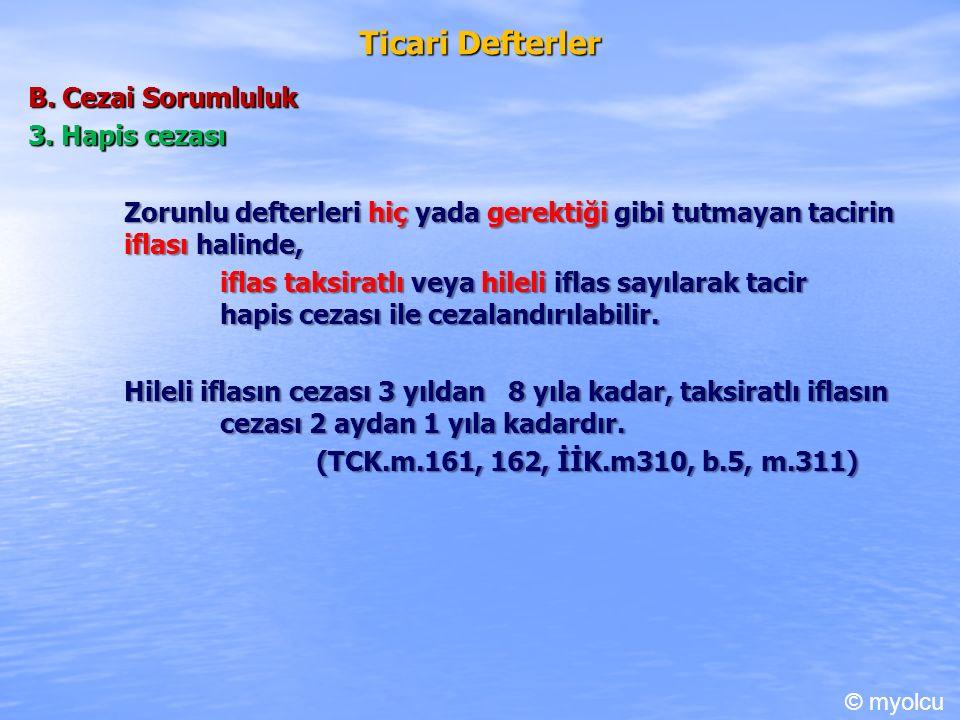 Ticari Defterler B. Cezai Sorumluluk 3.