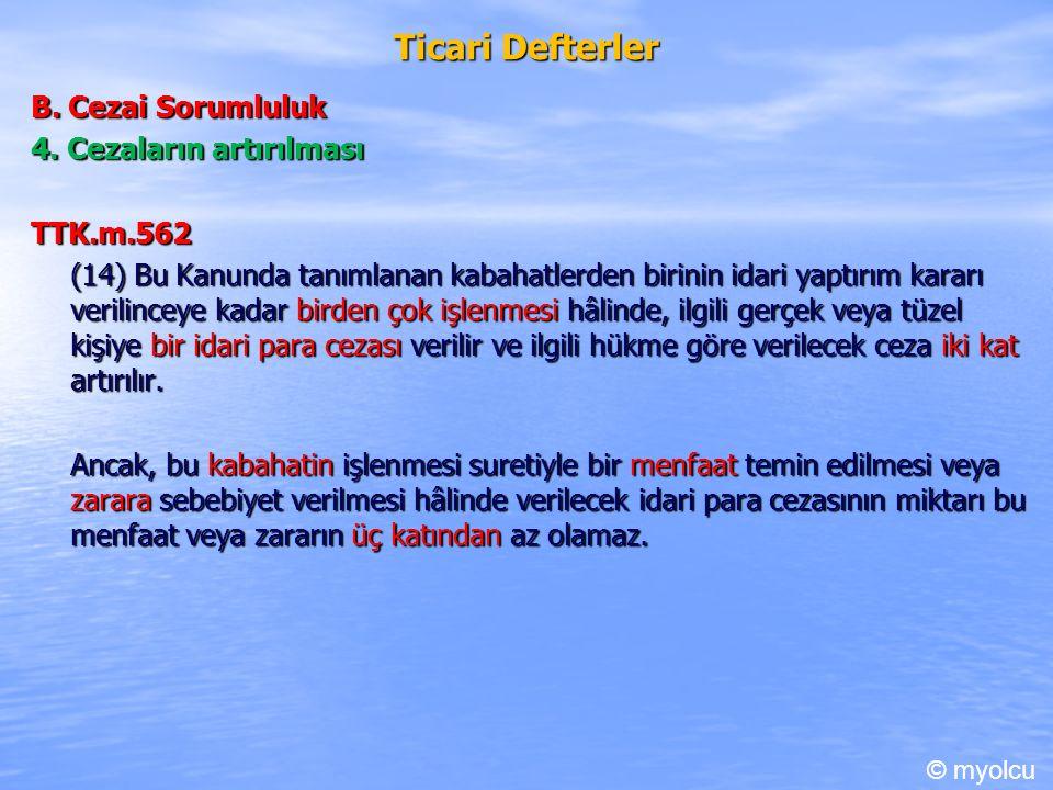 Ticari Defterler B. Cezai Sorumluluk 4.