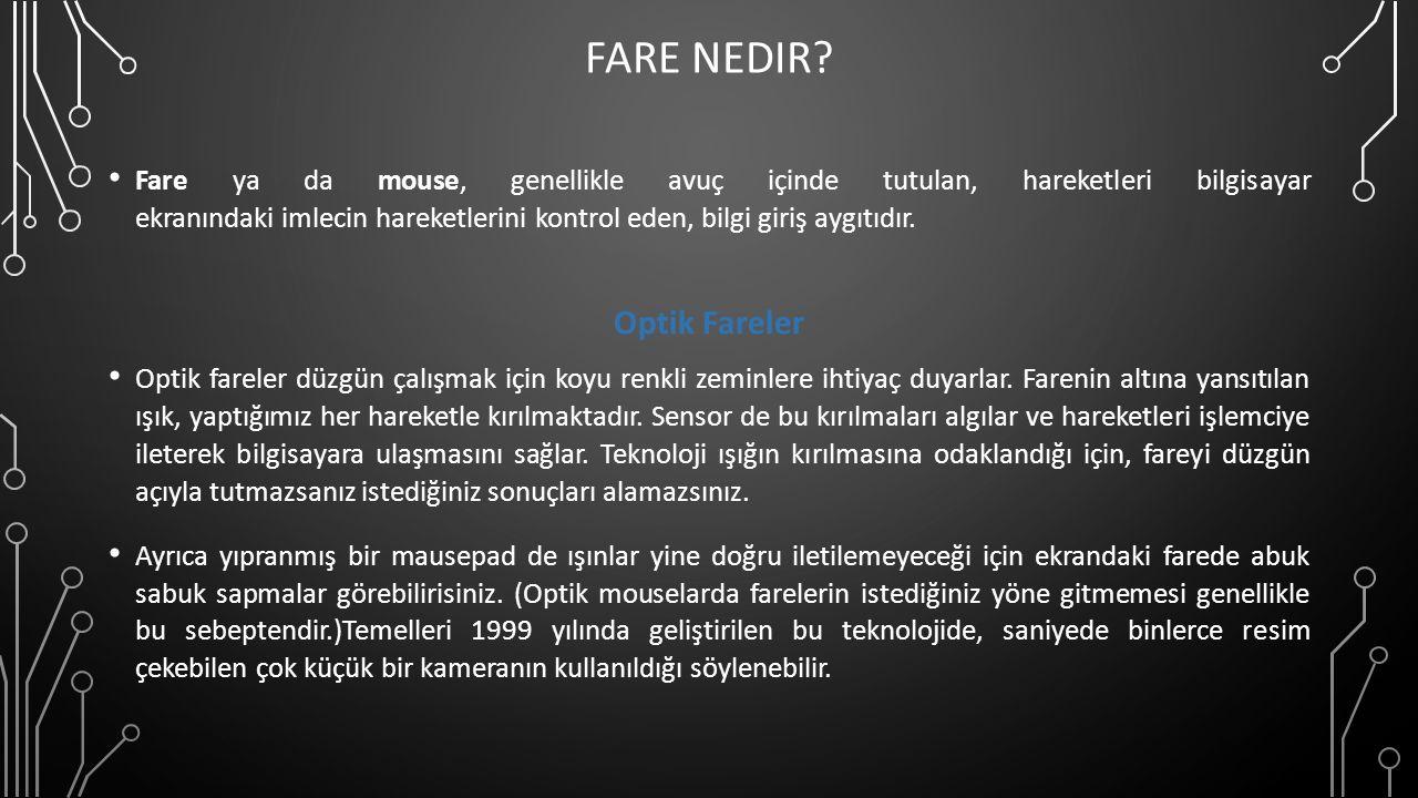 FARE NEDIR.
