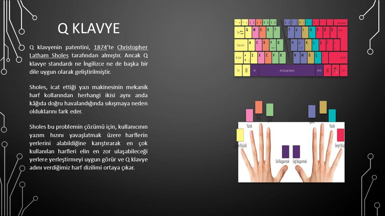 F KLAVYE F klavye, Türkçe için özel olarak geliştirilmiş bir klavye çeşididir.
