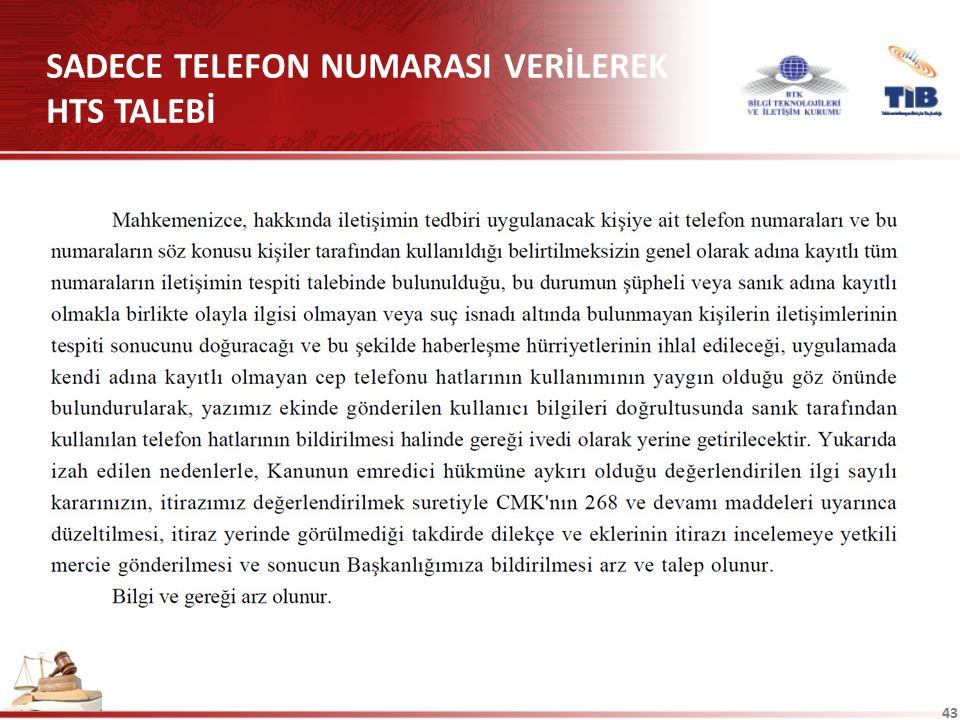 43 SADECE TELEFON NUMARASI VERİLEREK HTS TALEBİ
