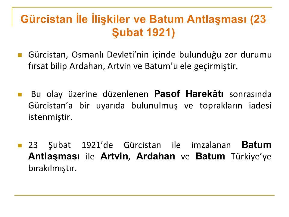 Gürcistan, Osmanlı Devleti'nin içinde bulunduğu zor durumu fırsat bilip Ardahan, Artvin ve Batum'u ele geçirmiştir.