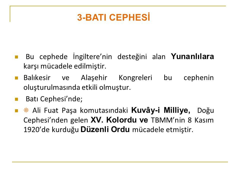 BATI CEPHESİ MUHAREBELERİ 1) Gediz Muharebesi (24 Ekim 1920) Sivas Kongresi'nde, Temsil Heyeti tarafından Batı Cephesi Umum Komutanlığı 'na atanan Ali Fuat Paşa'nın, Yunan kuvvetlerine karşı başlattığı taarruz girişimidir.