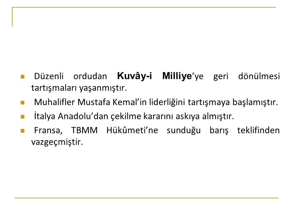 Düzenli ordudan Kuvây-i Milliye 'ye geri dönülmesi tartışmaları yaşanmıştır.