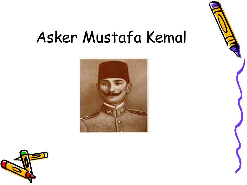 Asker Mustafa Kemal