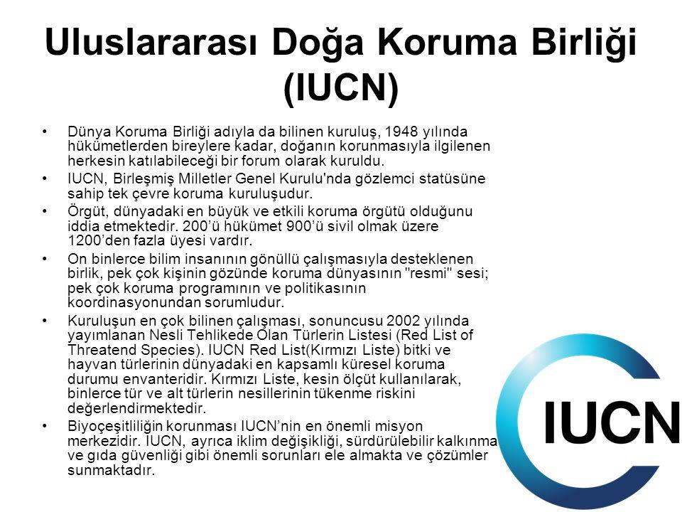 Uluslararası Doğa Koruma Birliği (IUCN) Dünya Koruma Birliği adıyla da bilinen kuruluş, 1948 yılında hükümetlerden bireylere kadar, doğanın korunmasıy