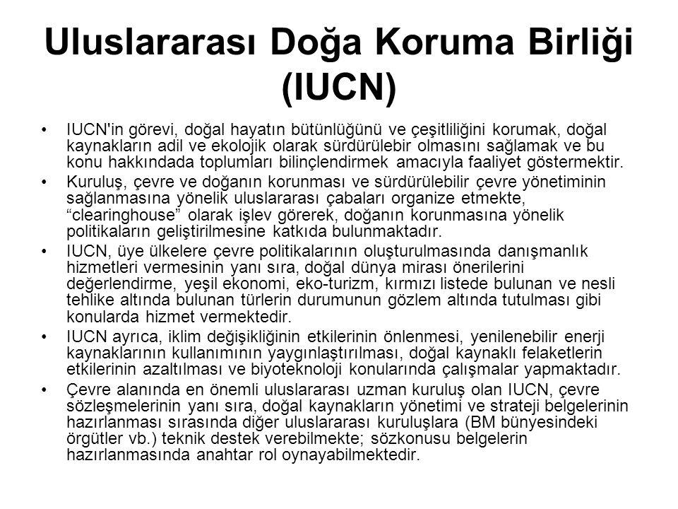 Uluslararası Doğa Koruma Birliği (IUCN) IUCN'in görevi, doğal hayatın bütünlüğünü ve çeşitliliğini korumak, doğal kaynakların adil ve ekolojik olarak