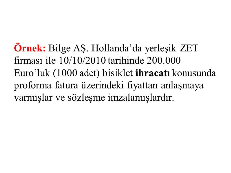 Örnek: Bilge AŞ.