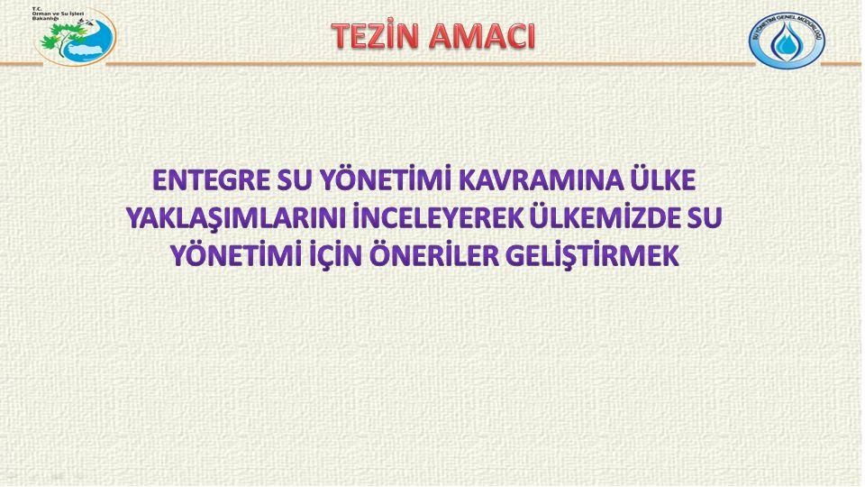 Entegre Su Yönetimi Kavramı Ülke Yaklaşımlarının İncelenmesi Türkiye'de Su Yönetimi Değerlendirme Öneriler