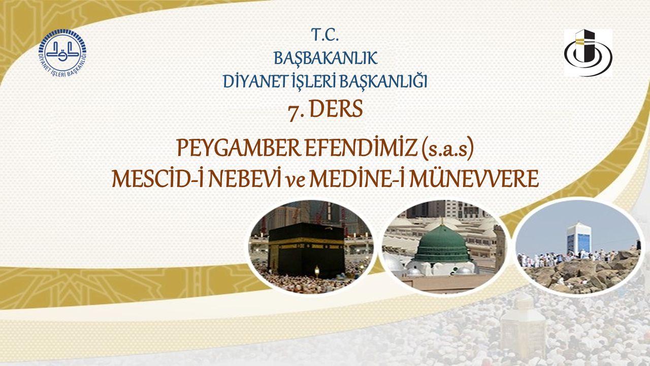 MEDİNE-İ MÜNEVVERE Mekke'nin 450 km.kadar kuzeyindedir.