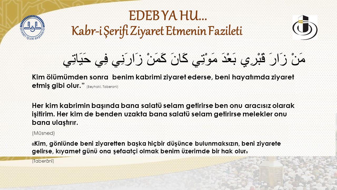 Kabr-i Şerifi Ziyaret Etmenin Fazileti EDEB YA HU...