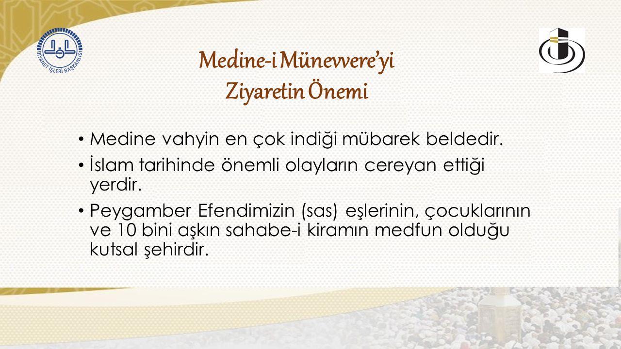 Medine'de Yapılması Tavsiye Edilen İbadetler EDEB YA HU...