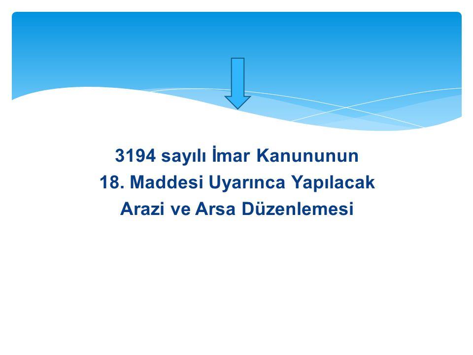 3194 sayılı İmar Kanununun 16.