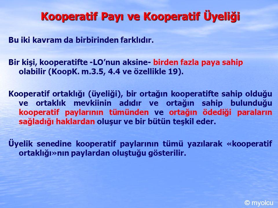 Kooperatif Payı ve Kooperatif Üyeliği Bu iki kavram da birbirinden farklıdır. Bir kişi, kooperatifte -LO'nun aksine- birden fazla paya sahip olabilir
