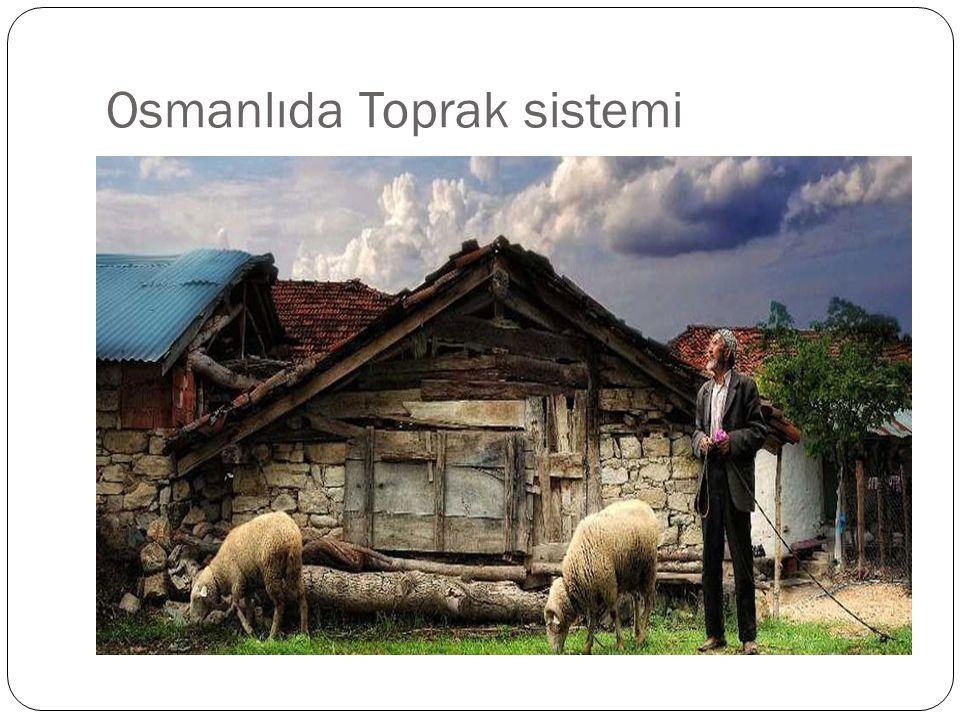 Osmanlıda Toprak sistemi