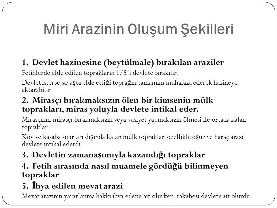 Miri Arazinin Oluşum Şekilleri 1.