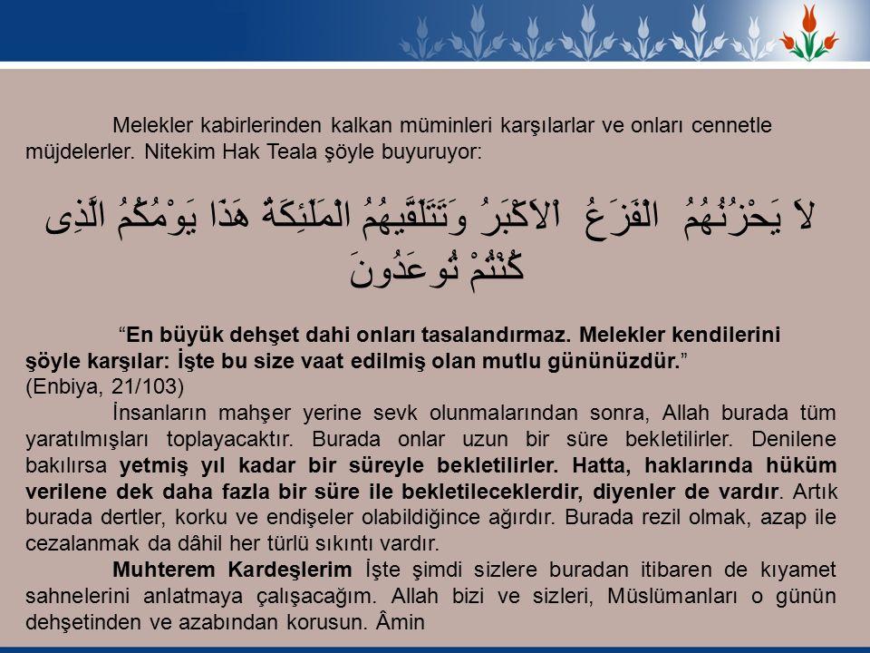Nitekim Peygamber'den (as) de sahih olarak gelen rivayette, Peygamber (as): Namaz nurdur Namaz müminin nurudur diye buyurmuştur.
