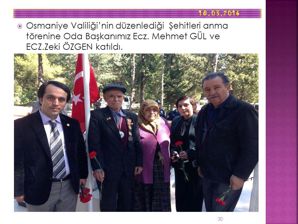  Osmaniye Valiliği'nin düzenlediği Şehitleri anma törenine Oda Başkanımız Ecz.