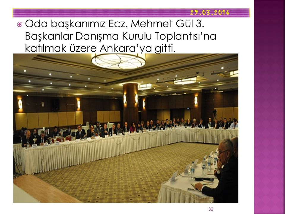  Oda başkanımız Ecz.Mehmet Gül 3.