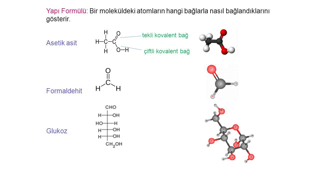 Yapı Formülü: Bir moleküldeki atomların hangi bağlarla nasıl bağlandıklarını gösterir.