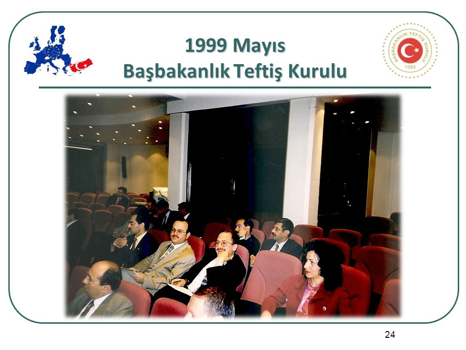 24 1999 Mayıs Başbakanlık Teftiş Kurulu