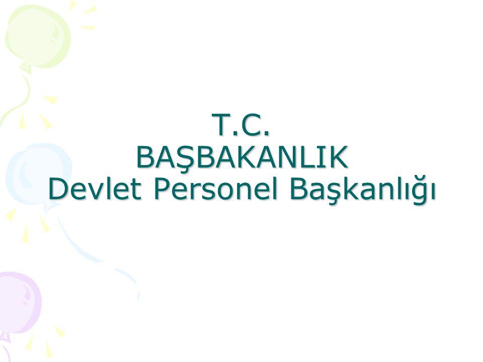 T.C. BAŞBAKANLIK Devlet Personel Başkanlığı