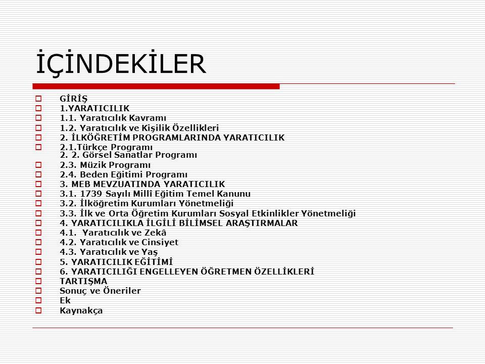 KAYNAKÇA  MEB.(2005). İlköğretim Türkçe Dersi Öğretim Programı ve Kılavuzu (1-5.