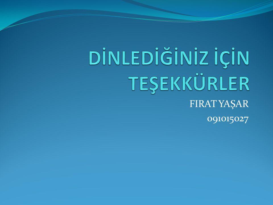 FIRAT YAŞAR 091015027