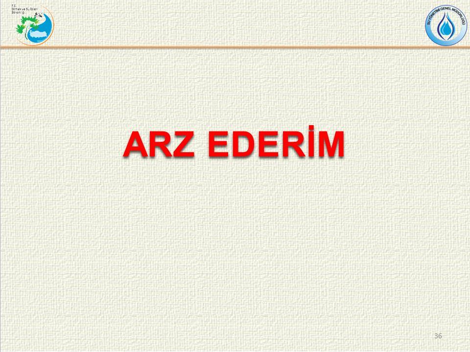 ARZ EDERİM 36