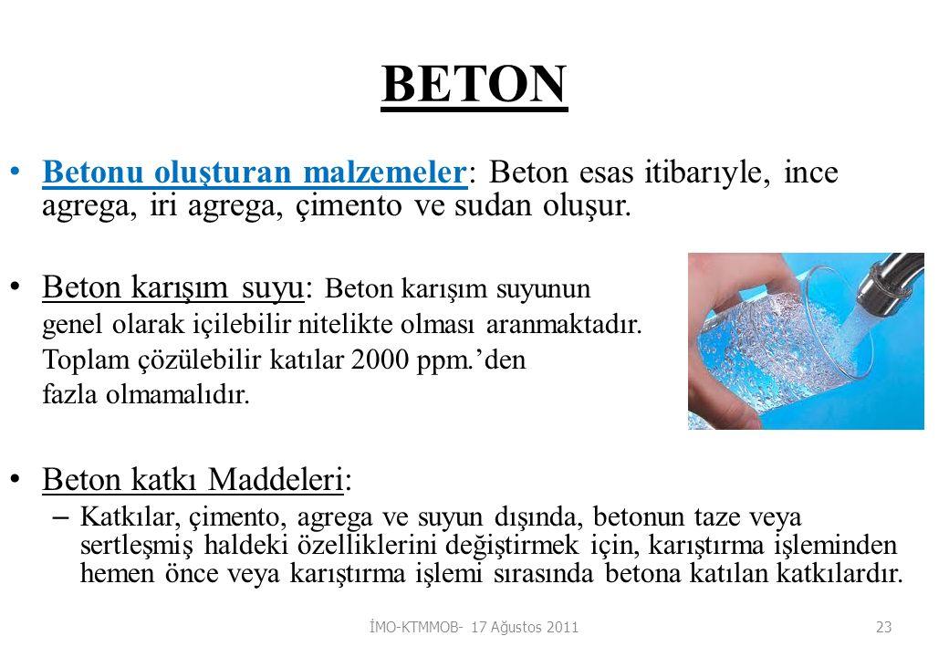 BETON Betonu oluşturan malzemeler: Beton esas itibarıyle, ince agrega, iri agrega, çimento ve sudan oluşur.