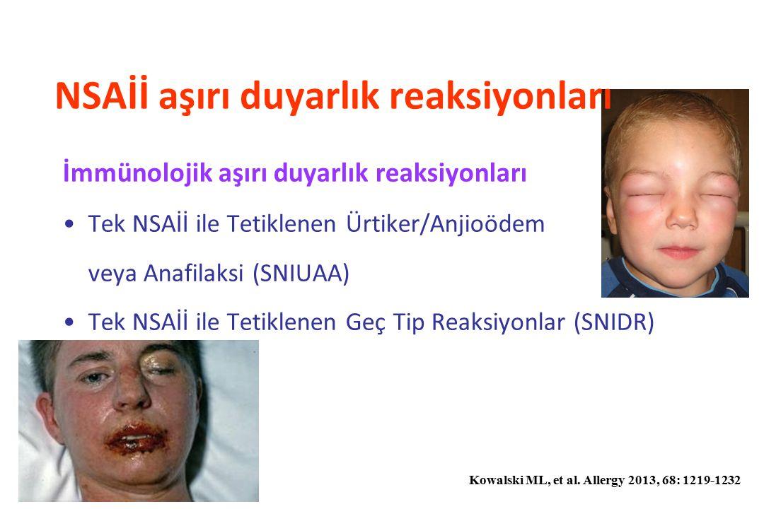 İmmünolojik aşırı duyarlık reaksiyonları Tek NSAİİ ile Tetiklenen Ürtiker/Anjioödem veya Anafilaksi (SNIUAA) Tek NSAİİ ile Tetiklenen Geç Tip Reaksiyo