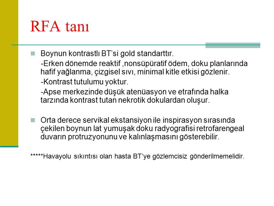RFA tanı Boynun kontrastlı BT'si gold standarttır.