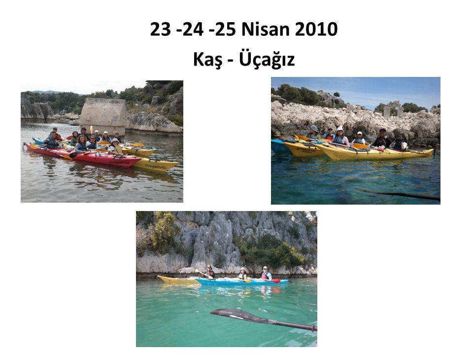 23 -24 -25 Nisan 2010 Kaş - Üçağız