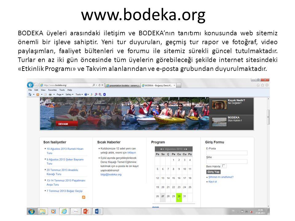 www.bodeka.org BODEKA üyeleri arasındaki iletişim ve BODEKA'nın tanıtımı konusunda web sitemiz önemli bir işleve sahiptir.