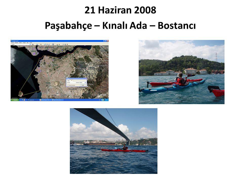 21 Haziran 2008 Paşabahçe – Kınalı Ada – Bostancı