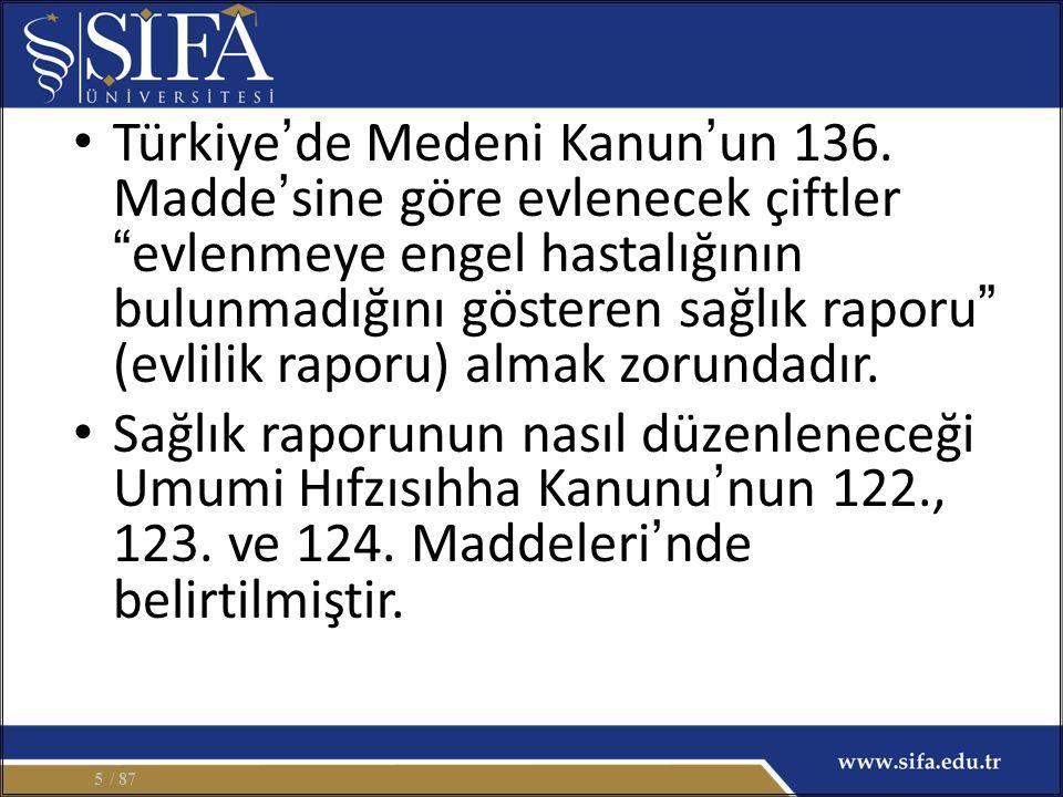 Türkiye ' de Medeni Kanun ' un 136.