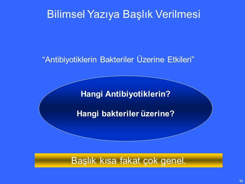 10 Bilimsel Yazıya Başlık Verilmesi Antibiyotiklerin Bakteriler Üzerine Etkileri Hangi Antibiyotiklerin.