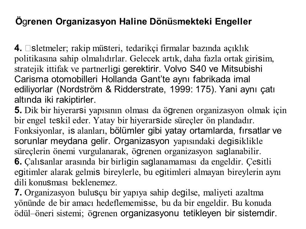 Ögrenen Organizasyon Haline Dönüsmekteki Engeller 4.